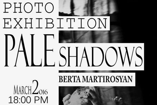 """Pale shadows"" photo exhibition on the 2nd of March"