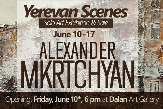 Alexander Mkrtchyan's exhibition, On the 10th of June