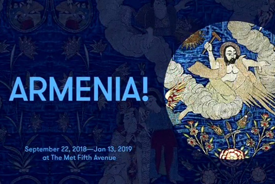 """Armenia"" at the New York Metropolitan Museum"
